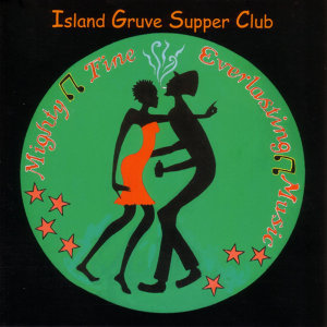 Island Gruve Supper Club 歌手頭像
