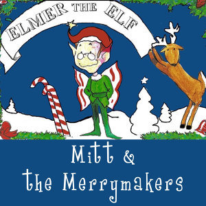 Mitt & the Merrymakers 歌手頭像
