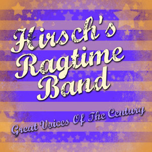Hirsch's Ragtime Band 歌手頭像