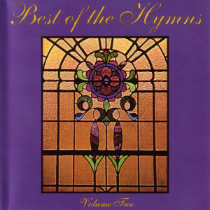 Best Of The Hymns Series