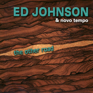 Ed Johnson & Novo Tempo
