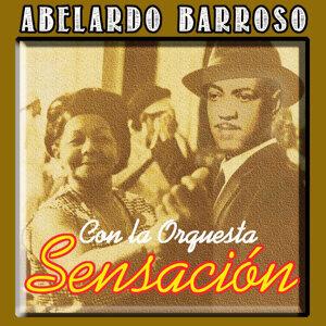 Abelardo Barroso con La Orquesta Sensacion 歌手頭像