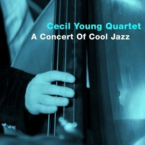 Cecil Young Quartet 歌手頭像