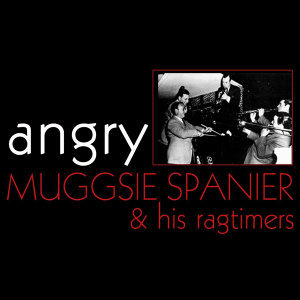 Muggsie Spanier & His Ragtimers 歌手頭像