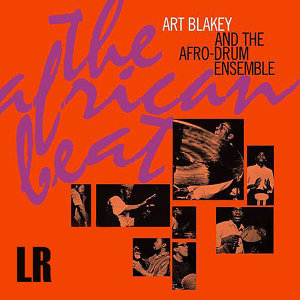 Art Blakey And The Afro-Drum Ensemble 歌手頭像