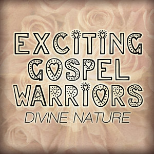 Exciting Gospel Warriors 歌手頭像