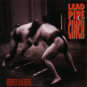 Lead Pipe Cinch