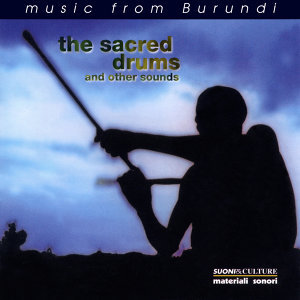 The Sacred Drums Of Burundi 歌手頭像