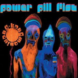 Power Pill Fist 歌手頭像