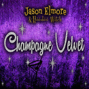 Jason Elmore & Hoodoo Witch