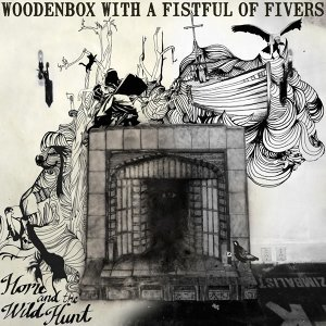 Woodenbox With a Fistful of Fivers 歌手頭像