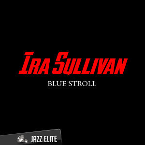 Ira Sullivan 歌手頭像