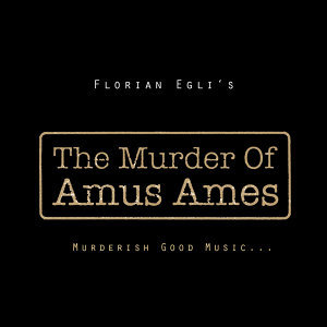 The Murder Of Amus Ames 歌手頭像
