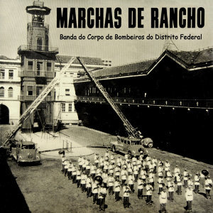 Banda do Corpo de Bombeiros do Distrito Federal 歌手頭像