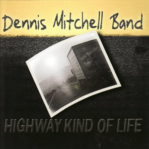 Dennis Mitchell Band 歌手頭像