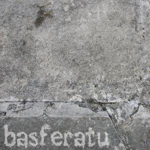 Basferatu 歌手頭像