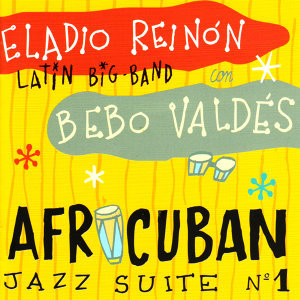 Eladio Reinón Latin Big Band con Bebo Valdés