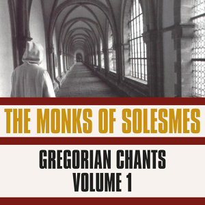 The Monks Of Solesmes (Dir. Dom Joseph Gajard) 歌手頭像