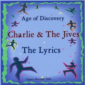 Charlie And the Jives & The Lyrics 歌手頭像