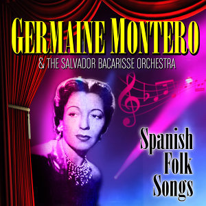 Germaine Montero & The Salvador Bacarisse Orchestra 歌手頭像