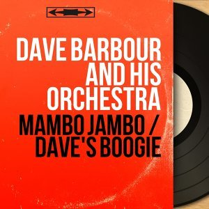 Dave Barbour And His Orchestra