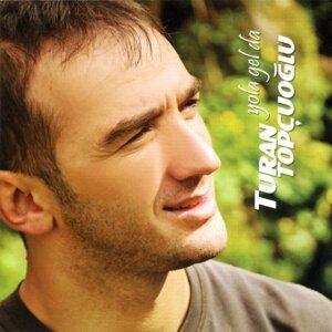 Turan Topçuoglu 歌手頭像