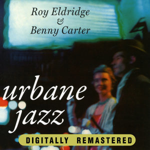 Roy Eldridge & Benny Carter 歌手頭像