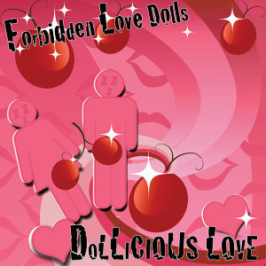 Forbidden Love Dolls 歌手頭像