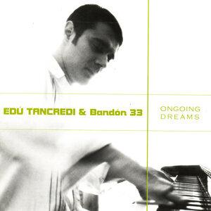 Edú Tancredi & Bandón 33 歌手頭像