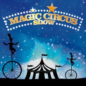 Magic Circus Show 歌手頭像