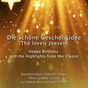 Kammerorchester Ensemble Classico, Lui Chan & Pierre Cochand 歌手頭像