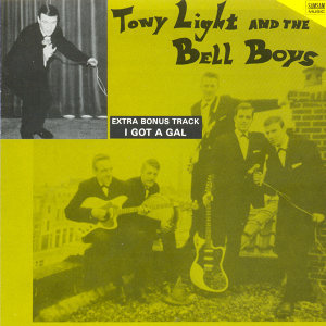 Tony Light & The Bell Boys