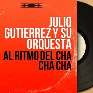 Julio Gutierrez Y Su Orquesta