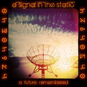 A Signal In The Static