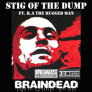 Stig Of The Dump ft RA The Rugged Man 歌手頭像