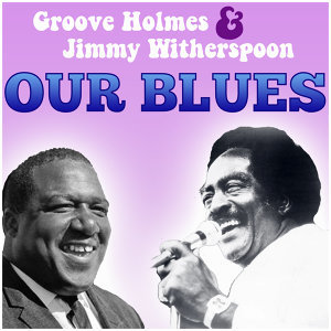"Richard ""Groove"" Holmes & Jimmy Witherspoon 歌手頭像"