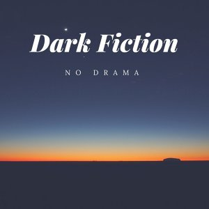 Dark Fiction 歌手頭像