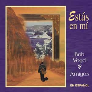 Bob Vogel & Amigos 歌手頭像