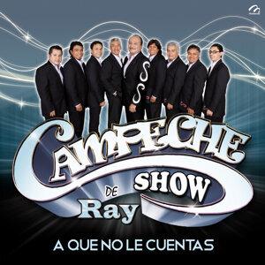 Campeche Show De Ray 歌手頭像