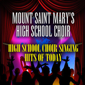 Mount Saint Mary's High School Choir 歌手頭像