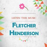 Fletcher Henderson, Fletcher Henderson & His Orchestra, Dixie Stompers, The Dixie Stompers
