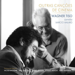 Wagner Tiso e Márcio Malard 歌手頭像