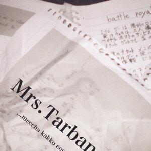 Mrs.Tarban 歌手頭像