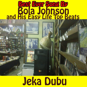 Bola Johnson and His Easy Life Top Beats 歌手頭像