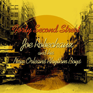 Joe Robechaux & His New Orleans Rhythm Boys 歌手頭像