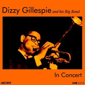Dizzy Gillespie and His Big Band 歌手頭像