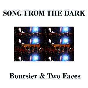 Boursier, Two Faces 歌手頭像