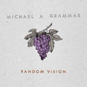 Michael A Grammar 歌手頭像
