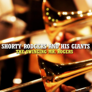 Shorty Rodgers And His Giants 歌手頭像