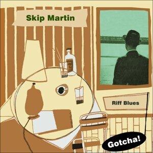 Skip Martin 歌手頭像